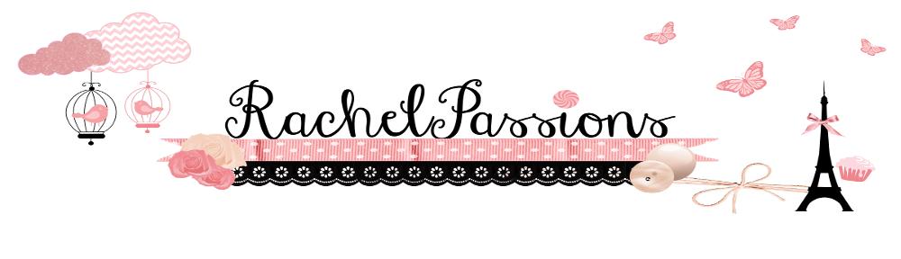 Rachel Passions